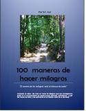 100 maneras de milagros