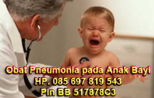 Cara Mengobati Pneumonia Pada Anak Bayi
