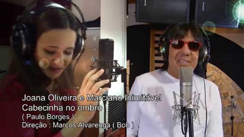 Marciano e Joana Oliveira - Cabecinha no Ombro