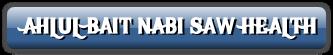 AHLUL BAIT NABI SAW HEALTH