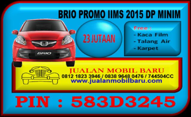 PROMO HONDA BRIO IIMS - GIIAS 2015 DP MINIM