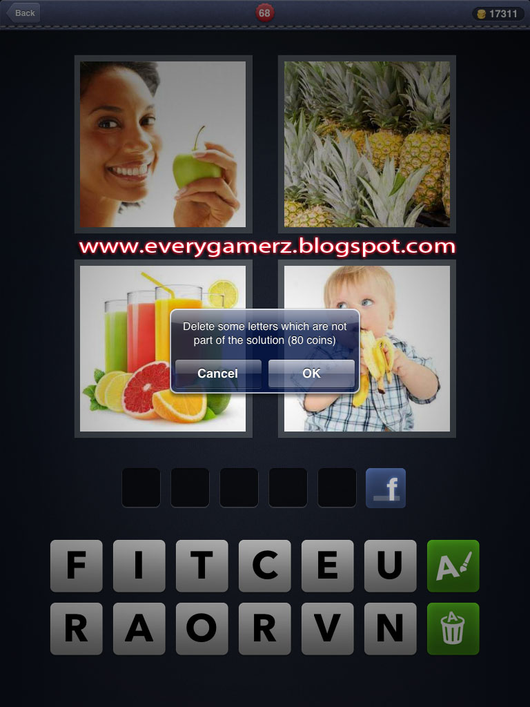 Everygamerz an online blog for all gamerz 4 pics in 1 word delete letter button this button allows you quickly delete 3 letters that is not included in the solution of the puzzle 80 coins is deducted every time you aljukfo Images