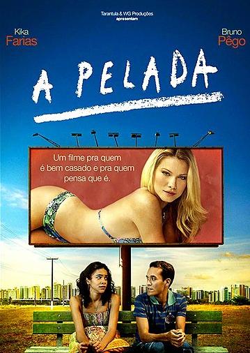 Download - A Pelada - Nacional (2014)