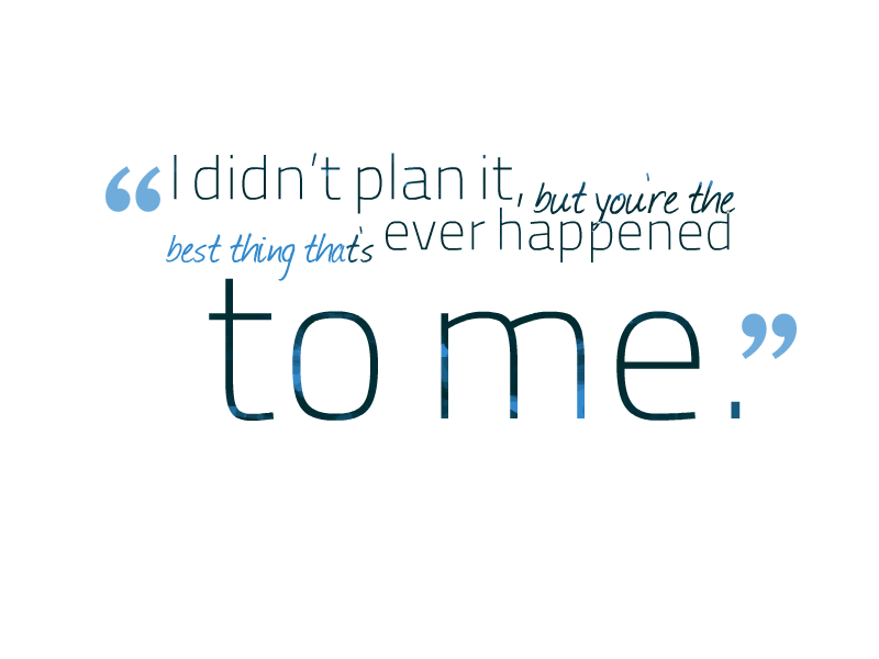 Thing that happened me best ever quotes to the 9 Best