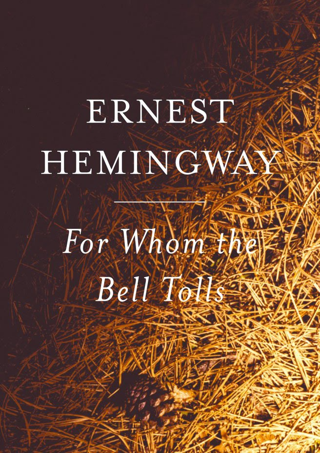 Ernest Hemingway For Whom the Bell Tolls Book Review