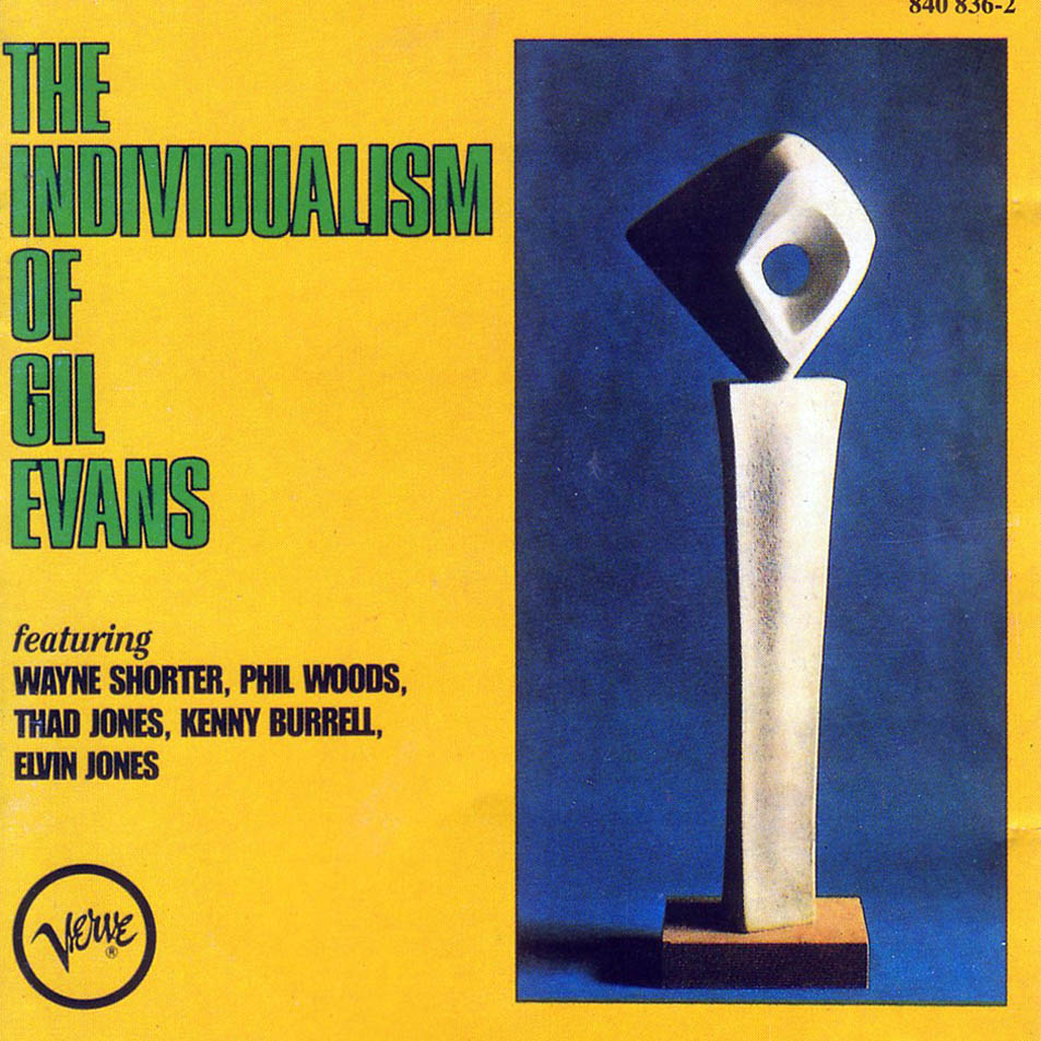 Gil Evans Gil_Evans-The_Individualism_Of_Gil_Evans-Frontal