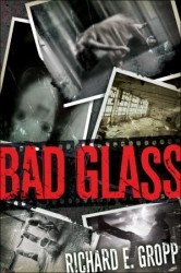 Bad Glass