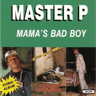 Master P - Mama's Bad Boy (1992) FLAC