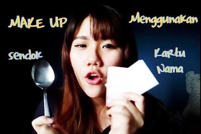 MakeUp Menggunakan Kartu Nama & Sendok Pinkuroom Dewi Yang Indonesia Beauty Blogger
