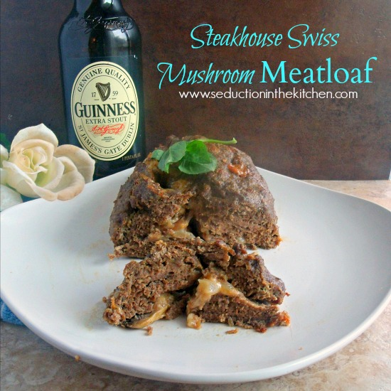 Steakhouse Swiss Mushroom Meatloaf, steakhouse taste but in a meatloaf. A recipe from Seduction in the Kitchen.