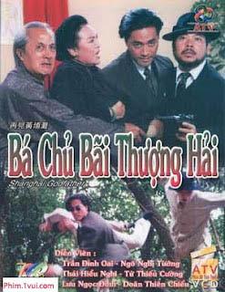 Phim Bá Chủ Bến Thượng Hải - THVL1 Online