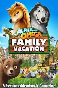 Alpha y Omega: Vacaciones en familia