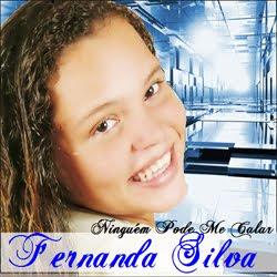 Fernanda Silva - Ninguém Pode Me Calar 2011?