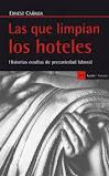 LAS QUE LIMPIAN LOS HOTELES.-Ernest Cañada .-