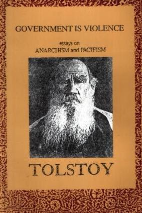 tolstoi essays anarchism In his later essays, he starts to deplore the fact that tolstoy  of each person on  the basis of freedom and nonviolence anti-anarchism tendency to regard.