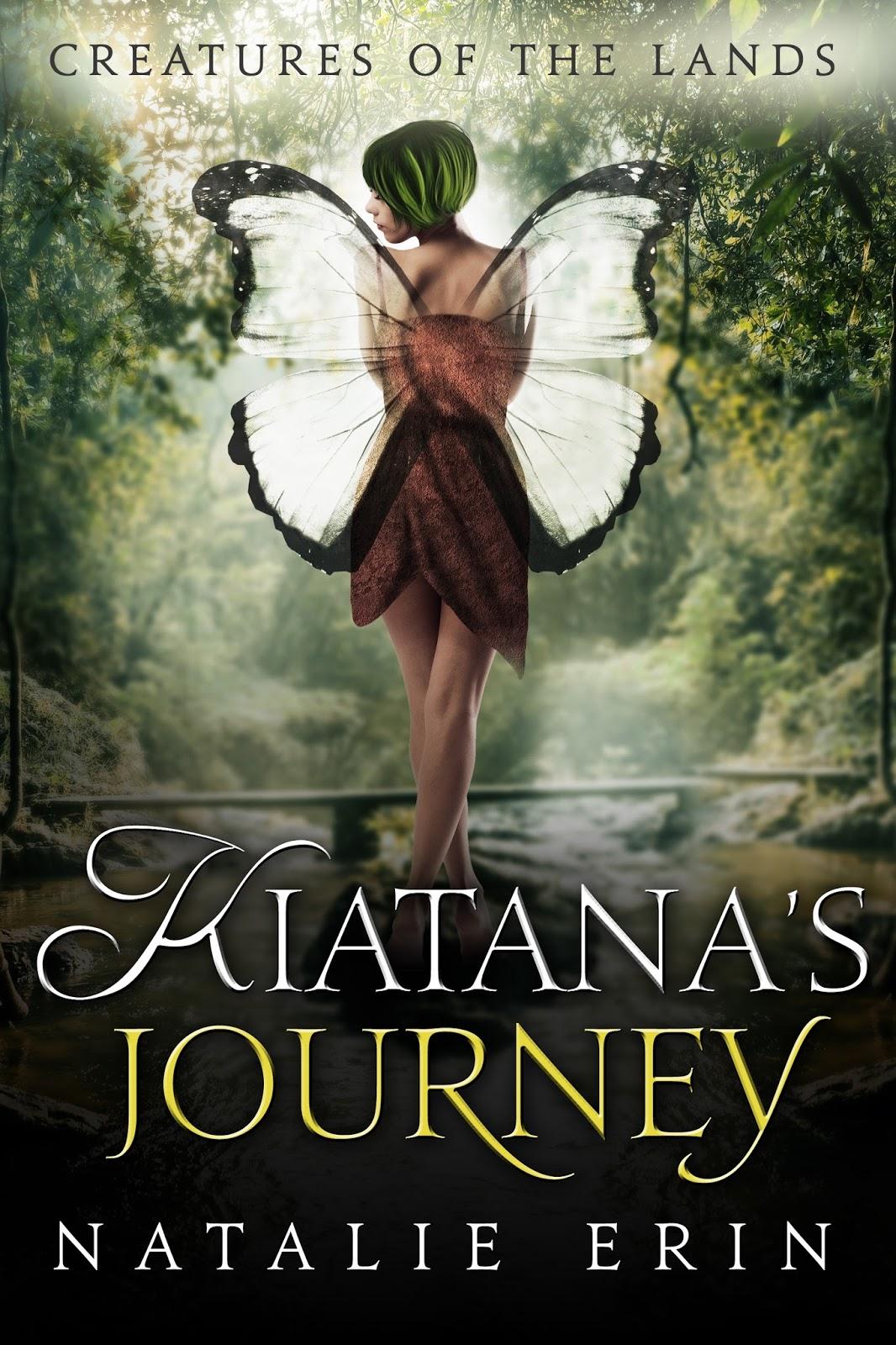 Book Spotlight: Kiatana's Journey by Natalie Erin
