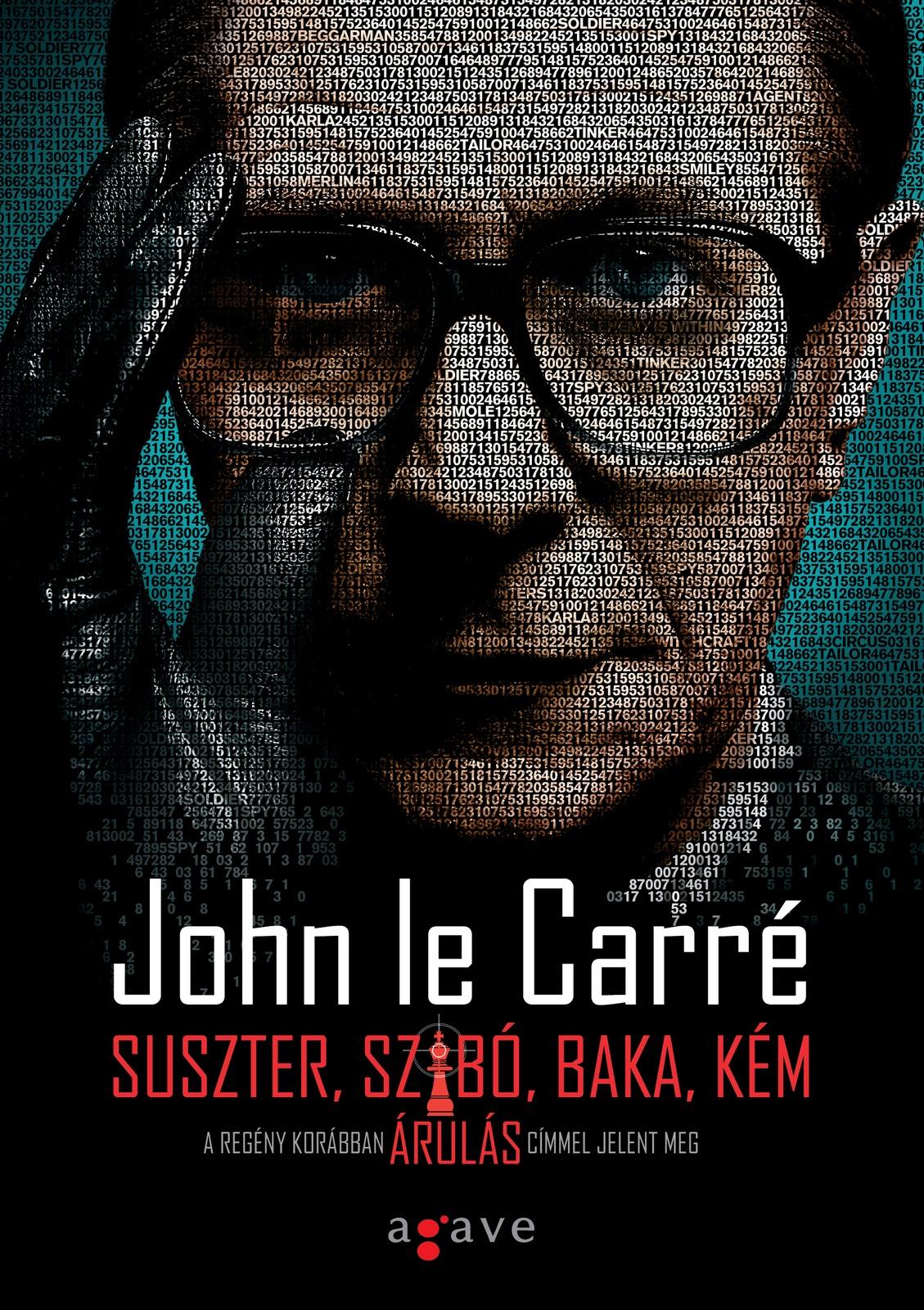http://2.bp.blogspot.com/-qGcpaQBXCkM/TyRlCNKDTnI/AAAAAAAAAMg/4kZRLJX8IKk/s1600/John_le_Carre_Suszter_szabo_baka_kem_b1_300dpi.jpg