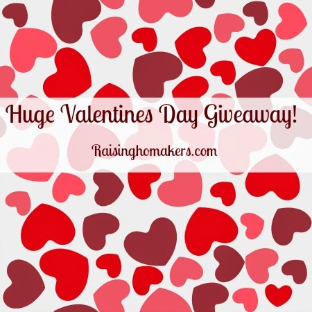 http://raisinghomemakers.com/2014/valentines-day-giveaway-because-we-love-our-readers/