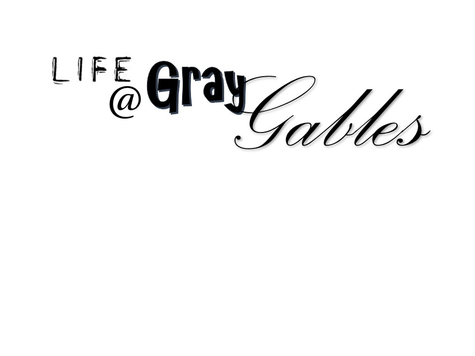 Life at Gray Gables- The Website