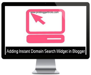Add Instant Domain Search Widget in Blogger
