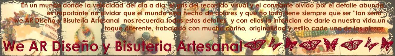 we AR Bisuteria Artesanal