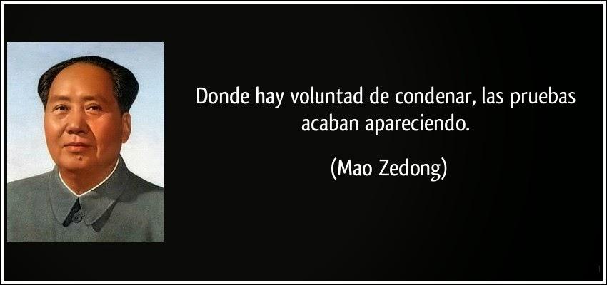 Mao Zedong, Mao Zedong frases, Mao Zedong quotes, donde hay voluntad de condenar las pruebas acaban apareciendo, donde hay voluntad de condenar las pruebas acaban apareciendo mao zedong