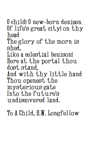 h.w. longfellow quotes to a child poem
