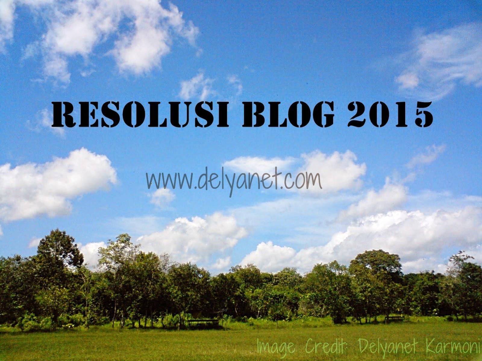 Resolusi Blog 2015