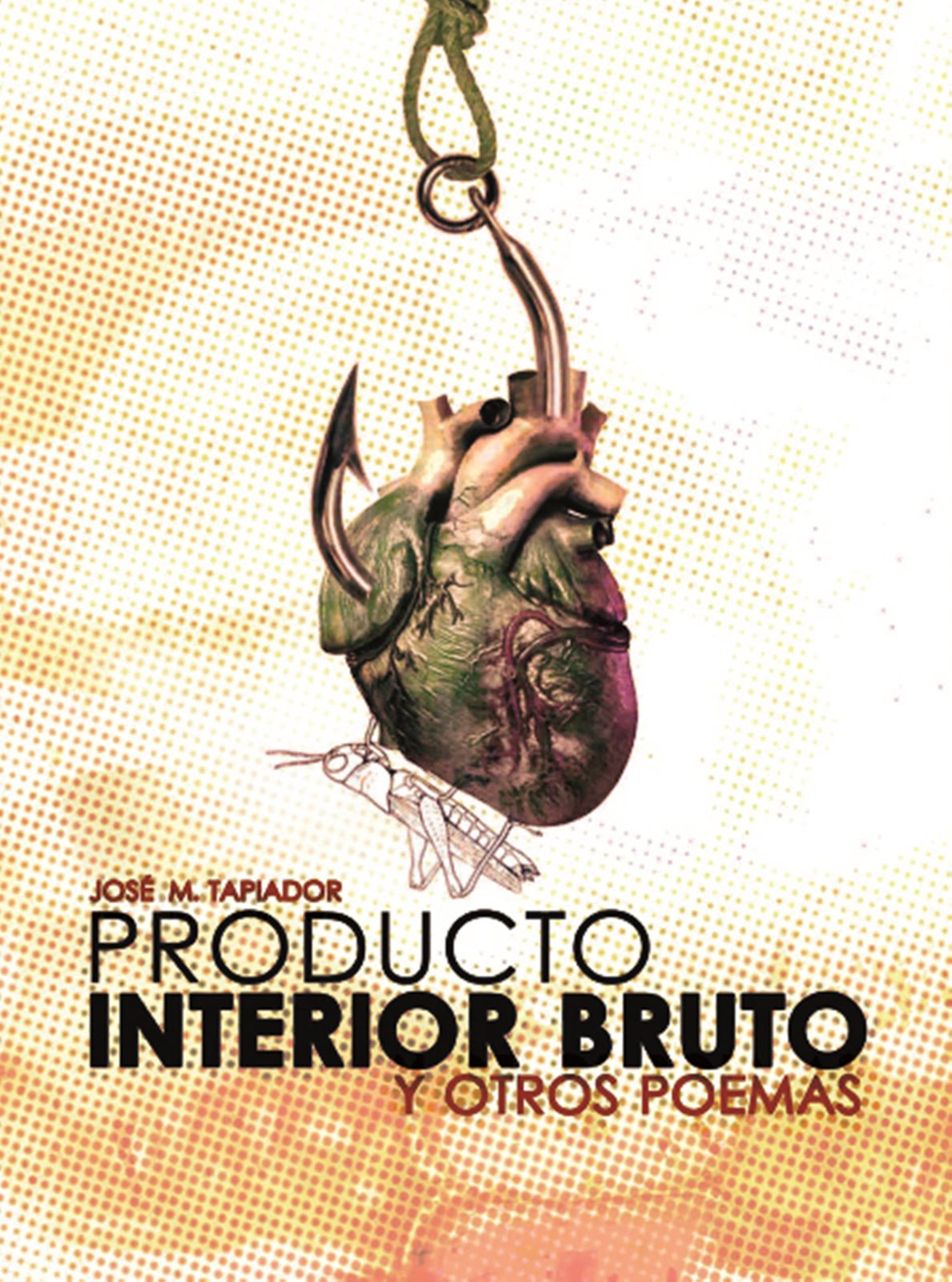 PRODUCTO INTERIOR BRUTO Y OTROS POEMAS