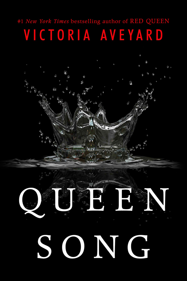 Queen Song (Red Queen 0.5) by Victoria Aveyard