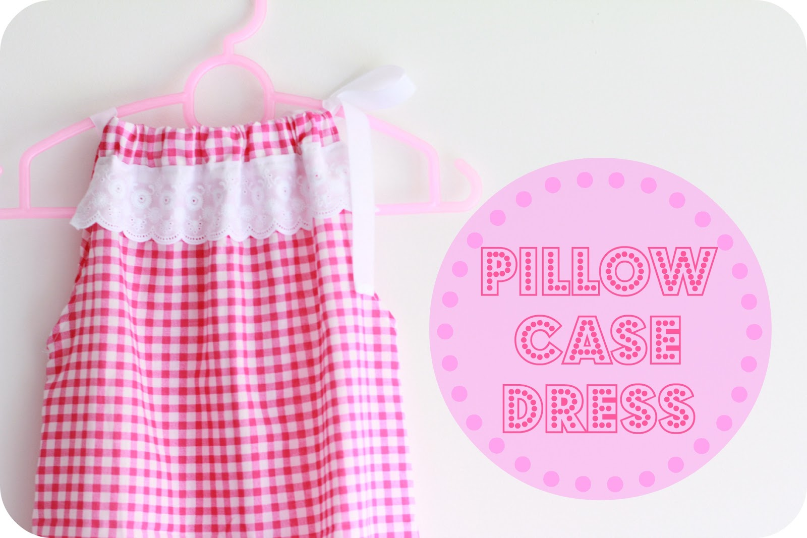 Mommy Sew Pretty Pillow Case Dresses With Lace