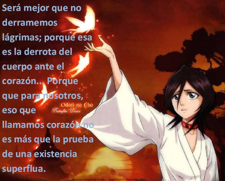 Frases con fotos del anime. Rukiaf
