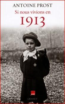 http://publications-chs.eklablog.com/si-nous-vivions-en-1913-antoine-prost-livre-et-serie-radiophonique-a106792232