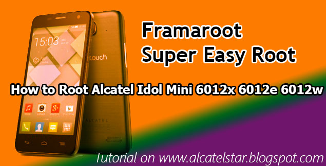 how to root alcatel idol mini framaroot mediatek