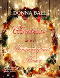 Christmas at the Hummingbird House