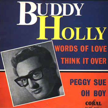Buddy Holly - Words Of Love - Mailman Bring Me No More Blues