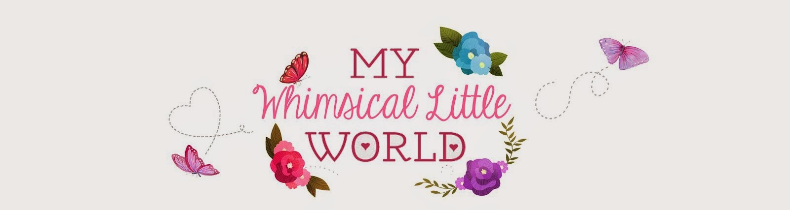 My Whimsical Little World