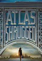 La Rebelion de Atlas: Parte 1 (2011)