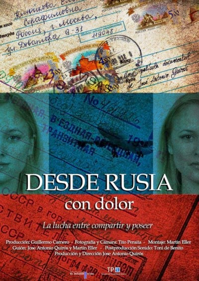 desde rusia con dolor documental Desde Rusia con dolor [Documental]