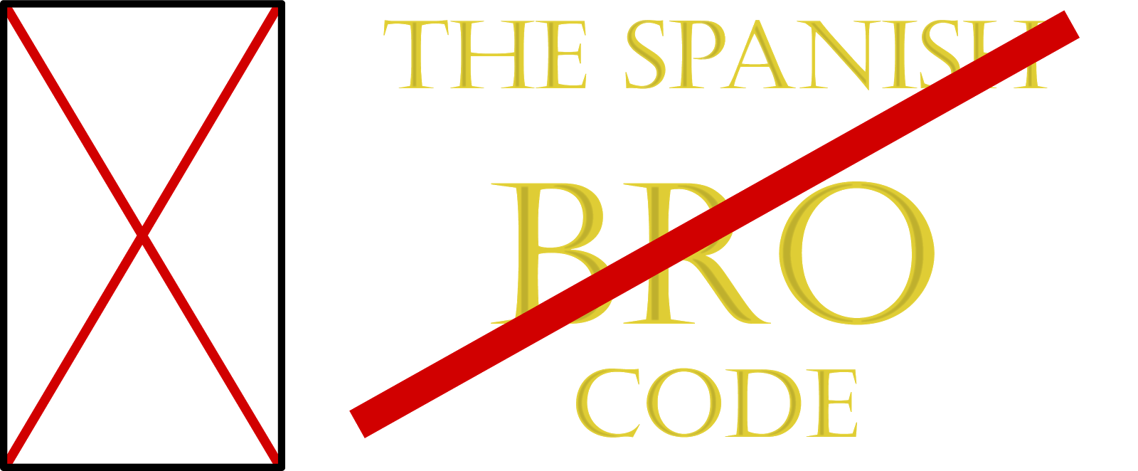 The Spanish Bro Code
