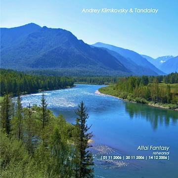 «Altai Fantasy» - Rehearsal records of Andrey Klimkovsky and Altai's ethno-diva Tandalay