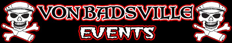 Von Badsville Events