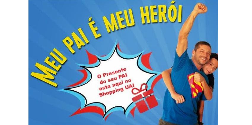 Participar da promoção shopping Uai dia dos pais