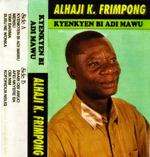 http://www.awesometapes.com/2007/06/alhaji-k-frimpong-kyenkyen-bi-adi-mawu/