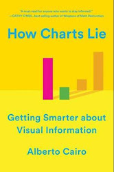 NOW IN PAPERBACK: How Charts Lie