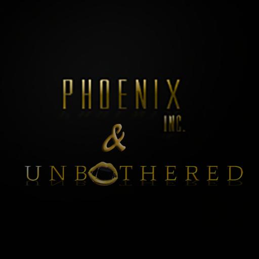 PHOENIX & UNBOTHERED