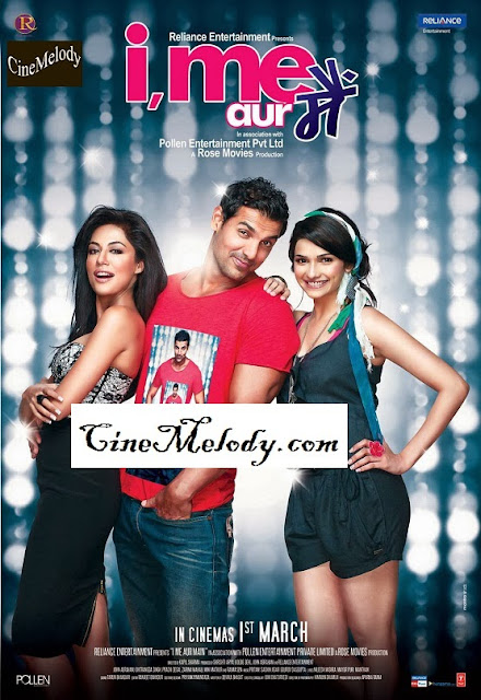 I, Me Aur Main  Hindi Mp3 Songs Free  Download  2013