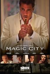 Magic City 1ra Temporada