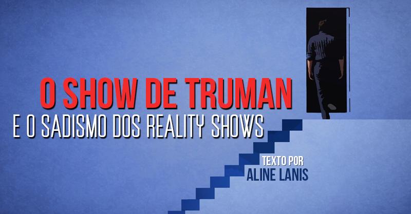 Resultado de imagem para Show de Truman