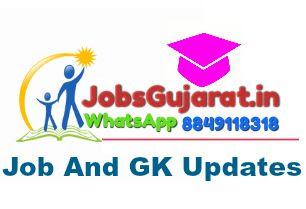 Jobs In Gujarat : Jobs , Gk and Education Updates